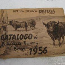 Catálogos publicitarios: PRECIOSO CATALOGO ANTIGUO 1956 TAURINO LITOGRAFIA ORTEGA CARTELES TOROS ENTRADAS POSTERS. Lote 56521512