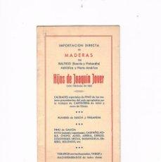 Catálogos publicitarios: FOLLETO PUBLICIDAD MADERAS HIJOS DE JOAQUIN JOVER CARPINTERIA TABLA EQUIVALENCIAS MADERA CARPINTERO. Lote 56879080