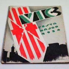 Catálogos publicitarios: VIC, FESTA MAJOR 1934. CON EXTRAORDINARIAS FOTOGRAFIAS PUBLICITARIAS DE MASFERRER. VER. Lote 56893781