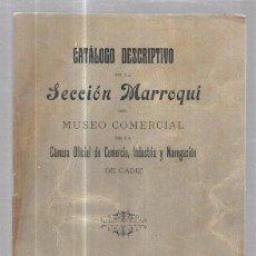 Catálogos publicitarios: CADIZ. 1910. CATALOGO DE LA SESION MARROQUÍ DEL MUSEO COMERCIAL DE CADIZ. 33 PAGINAS. PERFECTO ESTAD. Lote 57084825