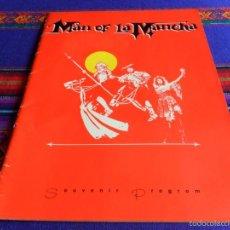 Catálogos publicitarios: MAN OF LA MANCHA PROGRAMA, ENTRADA TEATRO MARQUIS BROADWAY 1992 DON QUIJOTE RAÚL JULIA SHEENA EASTON. Lote 57085624