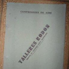 Catálogos publicitarios: ANTIGUO CATALOGO COMPRESORES DE AIRE - TALLERES RODON - BARCELONA. Lote 57133682
