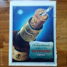 Catálogos publicitarios: RECORTE ANTIGUA PUBLICIDAD, AÑOS 50. BRANDY VIEJO VETERANO, OSBORNE. Lote 57305548