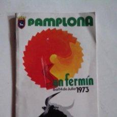 Catálogos publicitarios: CATALOGO PROGRAMA DE FIESTAS SAN FERMIN PAMPLONA 1973. Lote 57546569