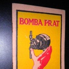 Catálogos publicitarios: CATALOGO BOMBA PRAT / INSTRUCCIONES / INSTALACION. Lote 57912752