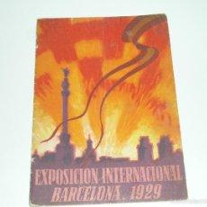 Catálogos publicitarios: EXPOSICION INTERNACIONAL BARCELONA 1929. Lote 57993042