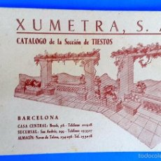Catálogos publicitarios: CATALOGO DE TIESTOS - XUMETRA - 1930'S . Lote 58006276