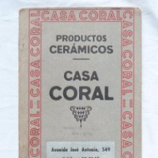 Catálogos publicitarios: CASA CORAL - CATÁLOGO DE PRODUCTOS CERÁMICOS / AZULEJOS – 1930 BARCELONA. Lote 58212216