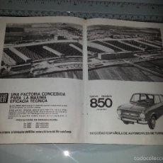 Catálogos publicitarios: ANTIGUA HOJA PUBLICITARIA ANUNCIO DE SEAT 850 NUEVO MODELO FACTORIA SEAT AÑOS 60. Lote 58329148