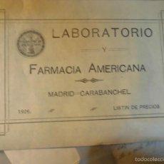 Catálogos publicitarios: CATALOGO ANTIGUO LISTA PRECIOS FARMACIA AMERICANA MADRID CARAVANCHEL 1926. Lote 58401981