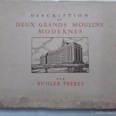 Catálogos publicitarios: GRANDS MOULINS, DESCRIPTION, BHULER FRERES, PARIS 1923. DOS MOLINOS MODERNOS.. Lote 58523222