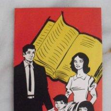 Catálogos publicitarios: FOLLETO PUBLICITARIO CURSO DE EDUCACION DE LOS HIJOS. AÑOS 60.. Lote 58674583
