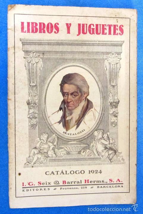 LIBROS Y JUGUETES. CATÁLOGO 1924. I. G. SEIX Y BARRAL HERMS, EDITORES, BARCELONA. (Coleccionismo - Catálogos Publicitarios)