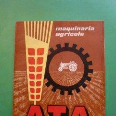 Cataloghi pubblicitari: MAQUINARIA AGRICOLA ATA - BARCELONA AÑOS 40 - BOMBAS MOLINOS PULVERIZADORES MOTOCULTOR BAUER ETC.... Lote 59876931