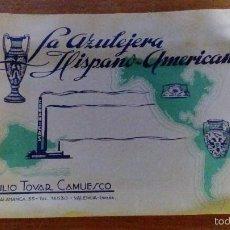 Catálogos publicitarios: CATALOGO ANTIGUO LA AZULEJERA HISPANO-AMERICANA AÑOS 50 EMILIO TOVAR CAMUESCO - VALENCIA . Lote 60273475