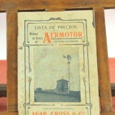 Catálogos publicitarios: 7948 - LISTA DE PRECIOS DE LOS MOLINOS DE VIENTO AERMOTOR. INT. AGAR, CROSS Y CIA. S/F.. Lote 60317351