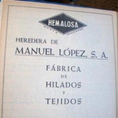 Catálogos publicitarios: LÁMINA COLECCIÓN PUBLICIDAD RECLAMO HEMALOSA HEREDERA MANUEL LÓPEZ FÁBRICA HILADOS VALLADOLID 1955 . Lote 61764692