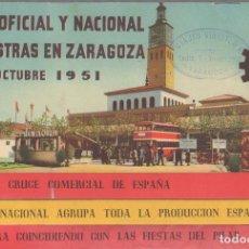 Catálogos publicitarios: FERIA OFICIAL Y NACIONAL DE MUESTRAS EN ZARAGOZA. OCTUBRE 1951. Lote 62881368