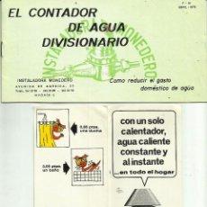 Catálogos publicitarios: PUBLICIDAD *EL CONTADOR DE AGUA DIVISIONARIO / CALENTADOR DE BUTANO*. Lote 62955308