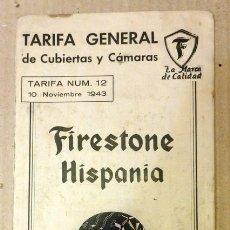 Catálogos publicitarios: FIRESTONE NEUMATICOS TARIFA Nº 12, NOVIEMBRE 1943, FABRICA EN BASAURI. Lote 63969531
