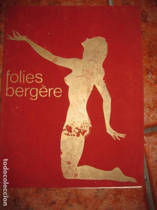 BONITO ANTIGUO CATALOGO REVISTA DEL FOLIES BERGERE PARIS . 32 PAG . AÑOS 50 (Coleccionismo - Catálogos Publicitarios)