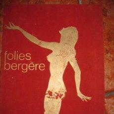 Catálogos publicitarios: BONITO ANTIGUO CATALOGO REVISTA DEL FOLIES BERGERE PARIS . 32 PAG . AÑOS 50 . Lote 67778061