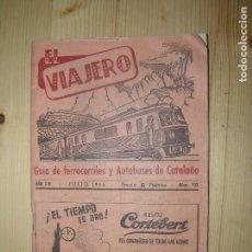 Catálogos publicitarios: EL VIAJERO GUIA DE FERROCARRILES Y AUTOBUSES DE CATALUÑA AÑO 1956. Lote 68243661
