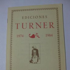 Catálogos publicitarios: CATÁLOGO EDICIONES TURNER - 1974-1984 - MADRID. Lote 69283145