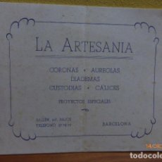 Catalogues publicitaires: PEQUEÑO CATÁLOGO DE CORONAS LA ARTESANÍA. AUREOLAS, CÁLICES, CUSTODIAS.. AÑOS 50. BARCELONA. Lote 69394085