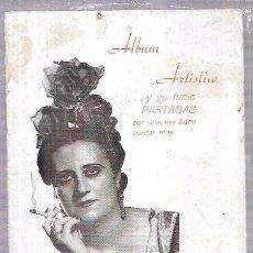 Catálogos publicitarios: PUBLICIDAD PARTAGAS. ALBUM ARTÍSTICO ...Y YO FUMO PARTAGAS. LA ANDALUCITA. VER FOTOS.. Lote 69980493