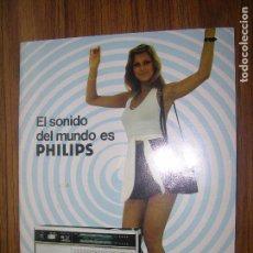 Catálogos publicitarios: EL SONIDO DEL MUNDO ES PHILIPS VER FOTOS ADICIONALES. Lote 70013777