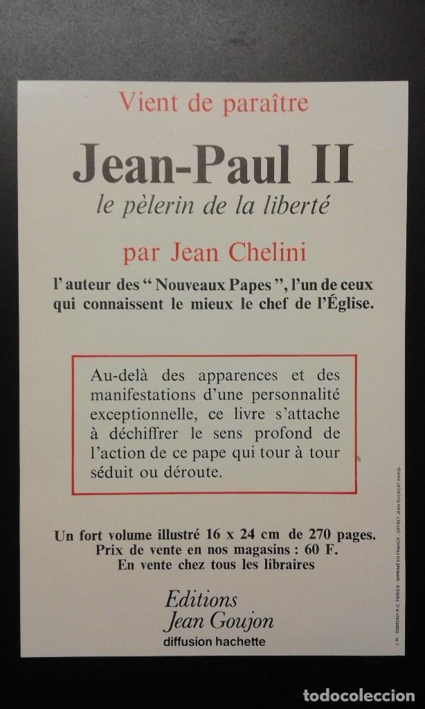 Catálogos publicitarios: .1 PUBLICIDAD DEL LIBRO ** JEAN-PAUL II LE PÈLERIN DE LA LIBERTÉ ** - AÑO 1981 - JEAN CHELINI - Foto 2 - 70257377