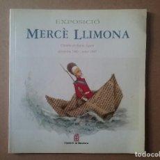 Catálogos publicitarios: MERCÈ LLIMONA ILUSTRADORA CATÁLOGO EXPOSICIÓN . Lote 71600587