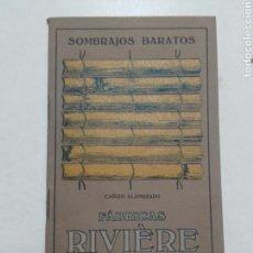 Catálogos publicitarios: SOMBRAJOS BARATOS. FABRICAS RIVIERE, BARCELONA 1916.. Lote 73150745