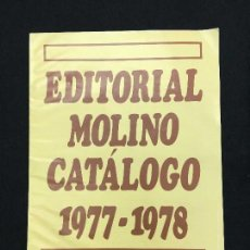 Catálogos publicitarios: CATÁLOGO. EDITORIAL MOLINO CATÁLOGO. 1977-1978. . Lote 74436383