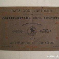 Catálogos publicitarios: MAQUINAS DE AFEITAR -CATALOGO ILUSTRADO J. TOLL - BARCELONA -VER FOTOS -(V-9023). Lote 76004647