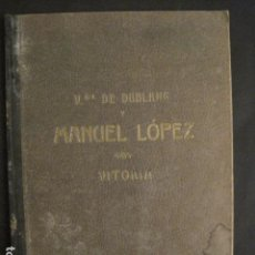 Catálogos publicitarios: CATALOGO GUARNICIONERA - VIUDA DE DUBLANG Y MANUEL LOPEZ - VITORIA -VER FOTOS -(V-9030). Lote 76011267