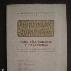Catálogos publicitarios: HORMIGON BLINDADO - CATALOGO CONSTRUCCIONES Y PAVIMENTOS-AÑO 1927 - VER FOTOS-(V-9168). Lote 76634007