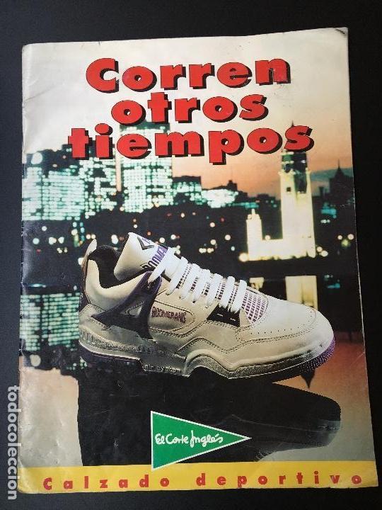 100% authentic f3932 19fd6 Catálogo publicitário Calzado Deportivo El Corte Inglés 1991Converse, Nike ,Kelme,Avia,Munich,NB.