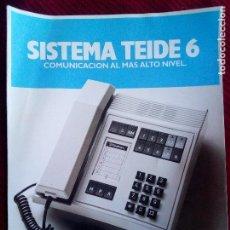 Catálogos publicitarios - ANTIGUO FOLLETO TELEFONICA TELEFONO SISTEMA TEIDE 6 AÑO 1988 - 77629045