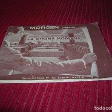 Catálogos publicitarios: ANTIGUO Y MUY INTERESANTE CATÁLOGO. MOFICIÉN .LA OFICINA MODERNA.. Lote 77730025