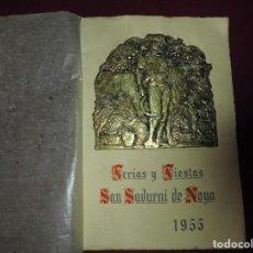 Catálogos publicitarios: ANTIGUO PROGRAMA DE LA FIESTA MAYOR DE SAN SADURNI DE NOYA DEL 1955. Lote 78138597