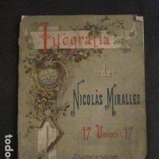 Catálogos publicitarios: CATALOGO ETIQUETAS LITOGRAFIA NICOLAS MIRALLES - BARCELONA - AÑO 1896 -VER FOTOS-(V-9371). Lote 78174709