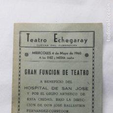 Catálogos publicitarios: FOLLETO TEATRO ECHEGARAY, CUEVAS DE ALMANZORA, A BENEFICIO DEL HOSPITAL DE SAN JOSE, 1960. Lote 78368905