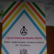 Catálogos publicitarios: FERIA MUESTRARIO INTERNACIONAL VALENCIA- CAJA AHORROS ALICANTE Y MURCIA CALENDARIO FERIAS 1977-78. Lote 79053799