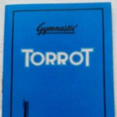 Catálogos publicitarios: INTRUCCIONES GYMNASTIC TORROT. Lote 80262477