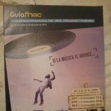 Catálogos publicitarios: GUIA FNAC - CATALOGO DEL 29 MAYO AL 25 JUNIO 2012 --REFARPUIZES4. Lote 81044268
