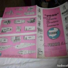 Catálogos publicitarios: CATALOGO PUBLICITARIO JUAN FERRE MATHEU TODO PARA LA INDUSTRIA DE PANADERIA Y PASTELERIA 1966. Lote 85332320