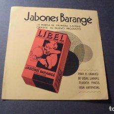Catálogos publicitarios: JABONES BARANGÉ - LIBEL 1 HOJA - 16X15,5 CM. . Lote 85648692