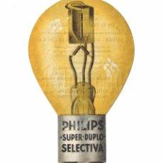 Catálogos publicitarios: PUBLICIDAD LAMPARAS Y BOMBILLAS PHILIPS SUPER DUPLO SELECTIVA AÑOS 30 - 40. Lote 86287572